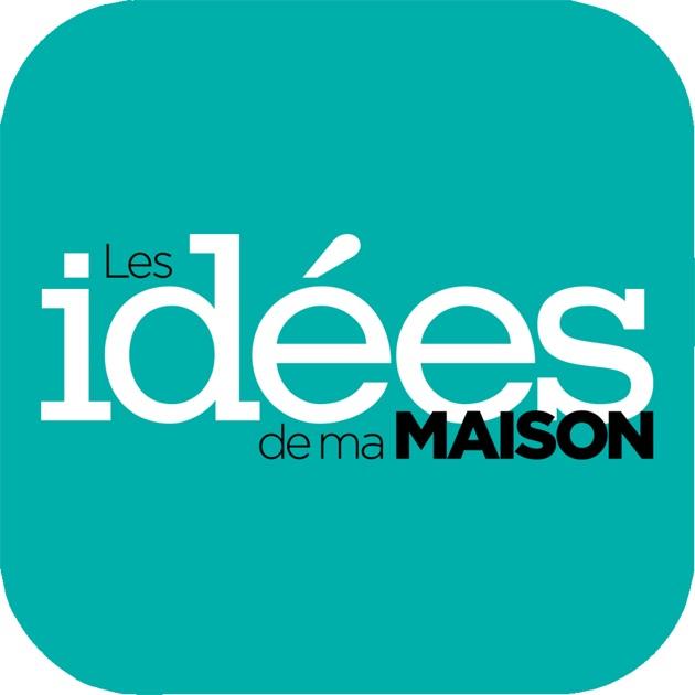 Id es de ma maison on the app store - Idees de ma maison ...
