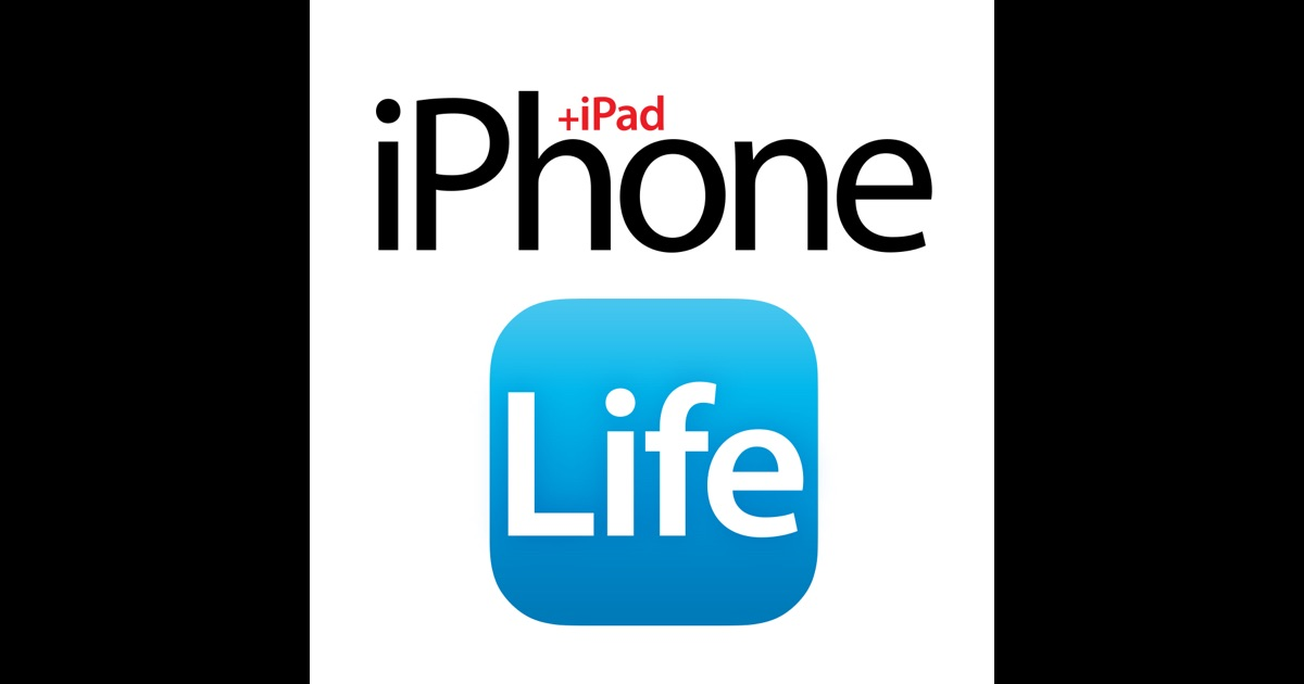 Iphone Life Magazine Best Apps Top Tips Great Gear On