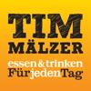 Tim Mälzer SPEZIAL–  beste Rezepte aus zehn Jahren