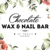 Choco Wax and Nail