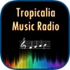 Tropicalia Music Radio With Trending News