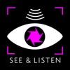 SEE & LISTEN