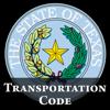 TX Transportation Code 2016 - Texas Law