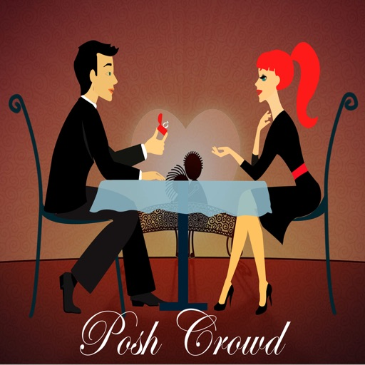 PoshCrowd - The quickest way to get a date with rich sophisticated men and classy girls iOS App