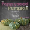 From Poppyseed to Pumpkin Recipes