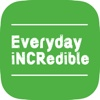 Everyday iNCRedible