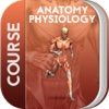 Course for Anatomy Physiology