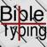 Bible Typing