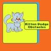 Kitten Dodge Obstacles
