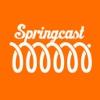 Springcast