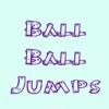 Ball Ball Jumps
