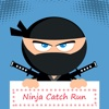 Super Ninja Catch Run On Screen And Collect Coins