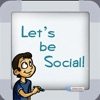 Let's be Social: Social Skills Development