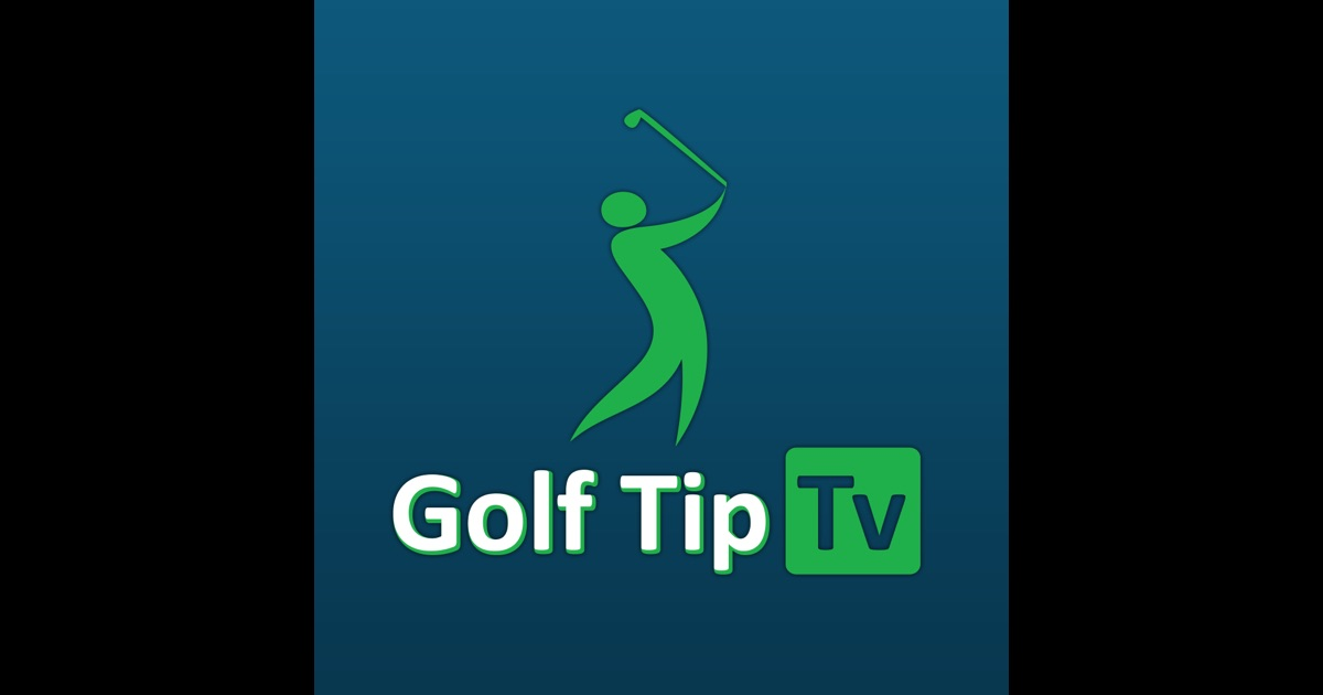 Golf Tip Tv On The App Store