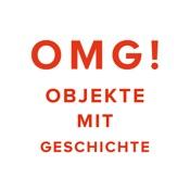 OMG! – Objekte mit Geschichte