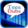 Tees Dubs