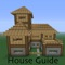 download House Guide For Minecraft - Best Video Guide