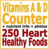 Vitamins A and D Counter + 250 Heart Healthy Foods