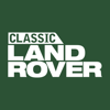 Classic Land Rover magazine #1 monthly owner news