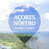 Açores Nostro