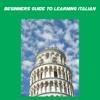 Beginners Guide To Learning Italian italian