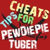 Cheats Tips For PewDiePie Tuber