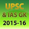 UPSC and IAS GK 2015-16
