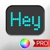 The LED Banner App PRO - Scroll Led.It Messages Display Banner Messaging