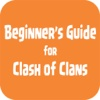 Beginner's Guide for Clash of Clans clash of clans