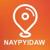 Naypyidaw, Burma - Offline Car GPS App
