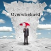 Quick Wisdom from Overwhelmed-How to Work