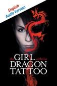 The Girl With the Dragon Tattoo (English Language Audio Version)