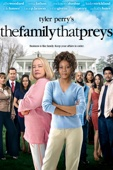 Tyler Perry's The Family That Preys - Tyler Perry