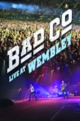 Bad Company - Bad Company: Live At Wembley  artwork