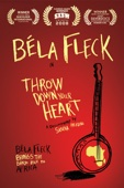 Béla Fleck: Throw Down Your Heart
