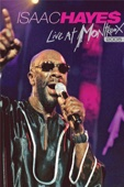 Isaac Hayes: Live At Montreux - 2005
