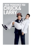 I Now Pronounce You Chuck and Larry (iTunes)