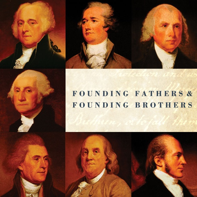 founding fathers founding brothers on itunes