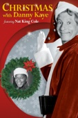 Christmas With Danny Kaye feat. Nat King Cole