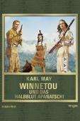 Karl May: Winnetou und das Halbblut Apanatschi