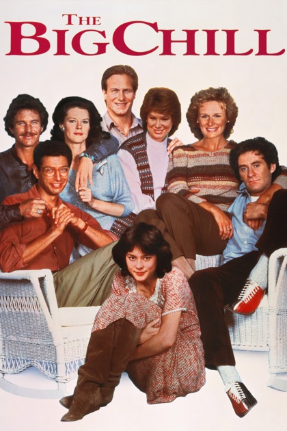 an analysis of the movie the big chill by lawrence kasdan