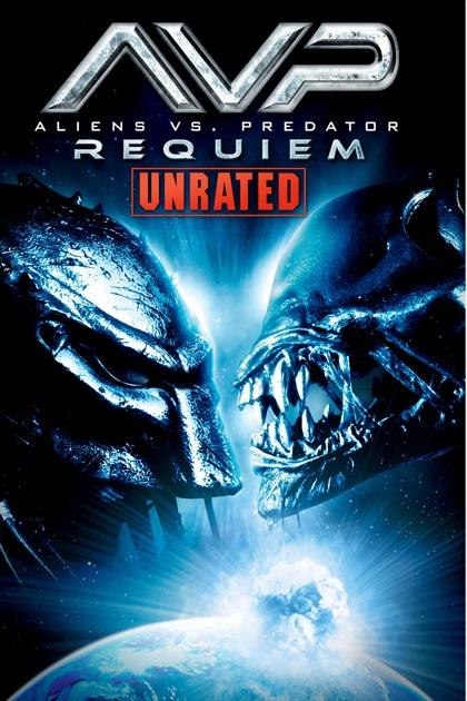 Aliens vs. Predator: Requiem (Unrated) on iTunes