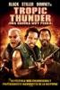 Tropic Thunder: Una guerra muy perra