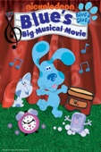 Blue's Big Musical (Blue's Clues)