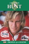Champion Hunt: Profile of a Legend