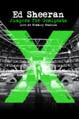 Ed Sheeran - Ed Sheeran: Jumpers for Goalposts Live At Wembley Stadium  artwork