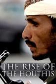 Safa Al Ahmad - The Rise of the Houthis  artwork