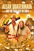 Allan Quatermain and the Lost City of Gold - Newt Arnold & Gary Nelson