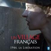 Un village français, Saison 6, 1ère partie (1944)