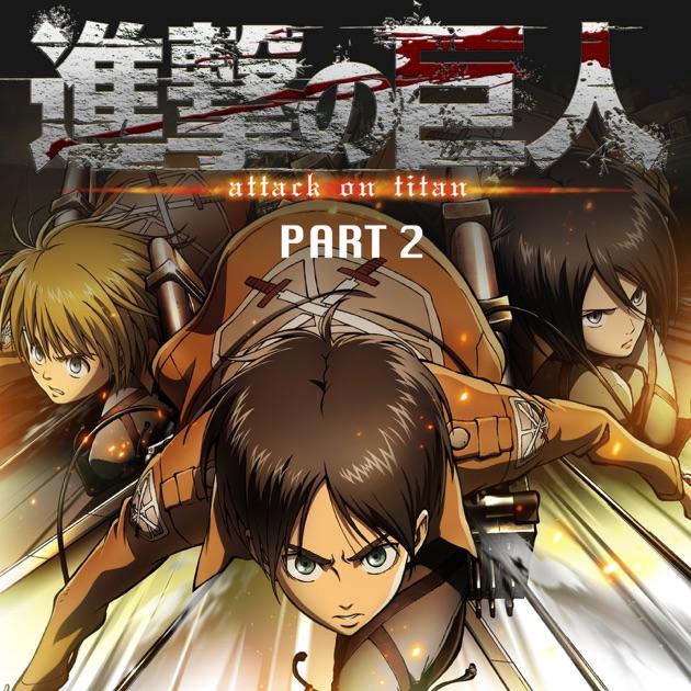 Attack On Titan, Pt. 2 (English Dubbed Version) On ITunes